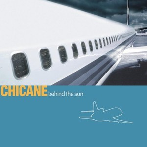 Обложка диска Chicane — Behind The Sun